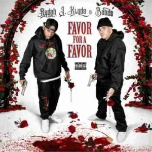 Favor For A Favor BY Rydah J. Klyde X Bands